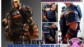 Deathstroke Build #1