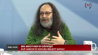 Big Brother'ın Dönüşü Konuk: Bülent Somay