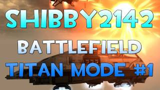 Lets Play? - Battlefield 2142 Titan Mode #1 with Shibby2142 (Gameplay Commentary)