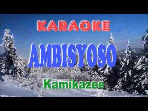 Ambisyoso - Kamikazee (KARAOKE)