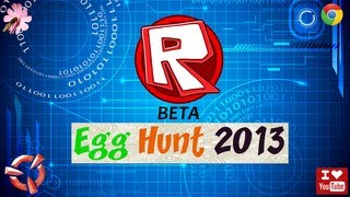 Roblox egg hunt 2013 (First look) {BETA}