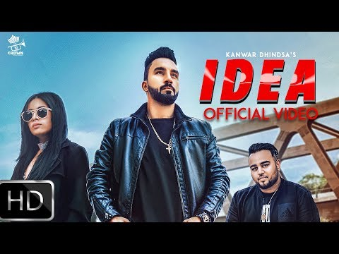 IDEA || KANWAR DHINDSA || FEAT. DEEP JANDU || SARA GURPAL || CROWN RECORDS