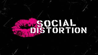 Social Distortion - Gotta know the rules