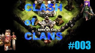 Clash of Clans Let's Play #3 - CK feat.Tschup [1/2]