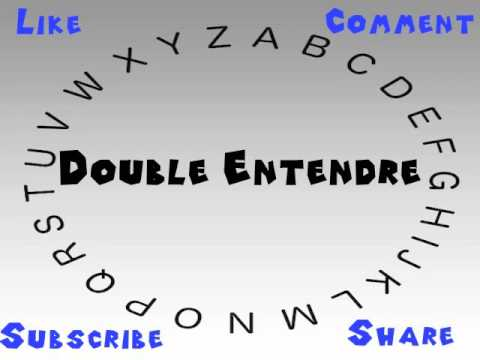 How to Say or Pronounce Double Entendre