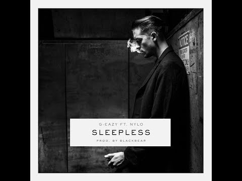 G-Eazy - Sleepless ft. NYLO (W Download)