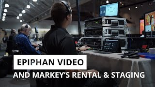 Epiphan Video and Markey's Rental & Staging