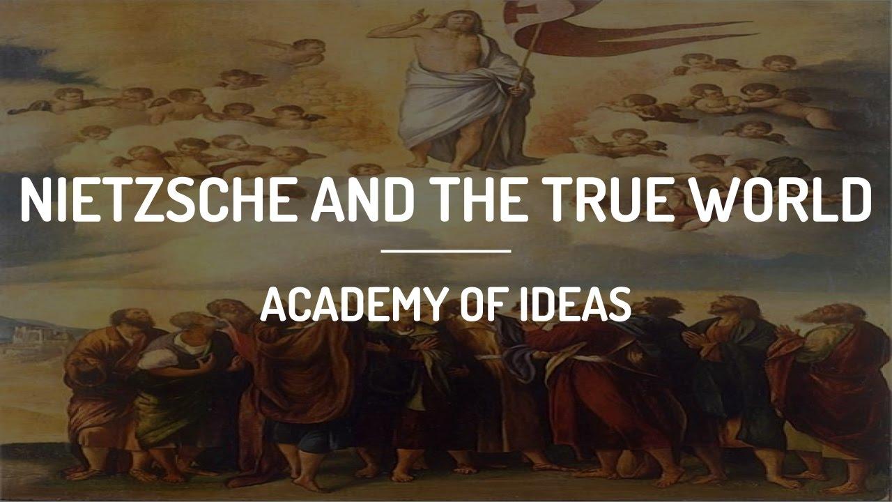 Nietzsche and the True World