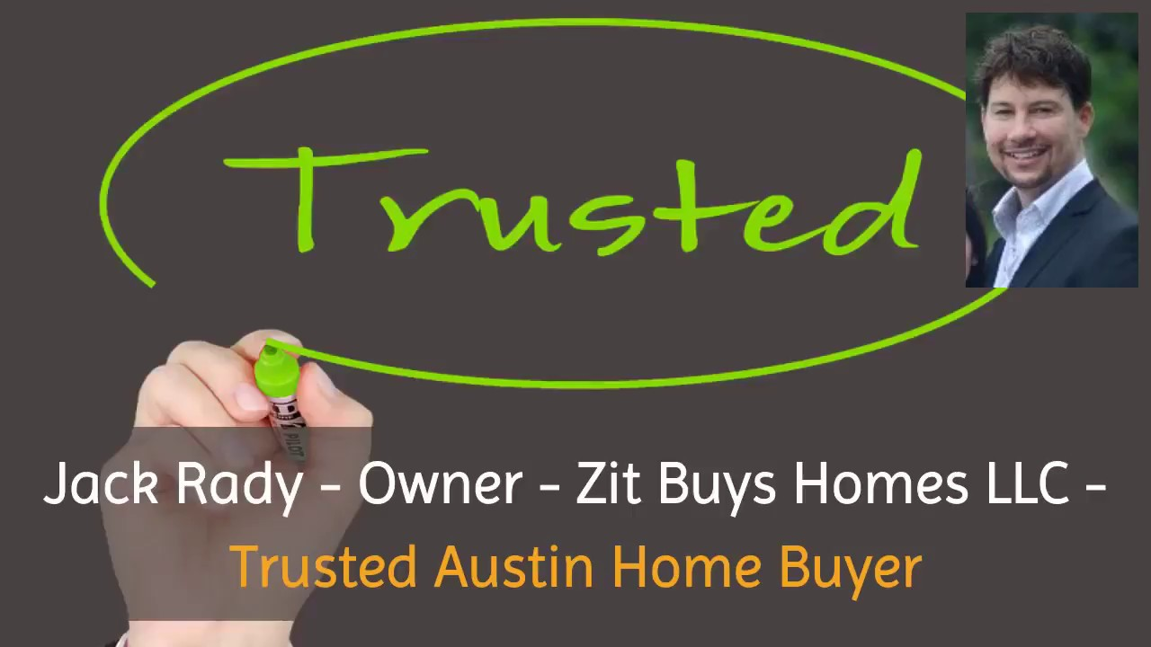 Trusted Austin Home Buyers - Jack Rady - 512-825-2525