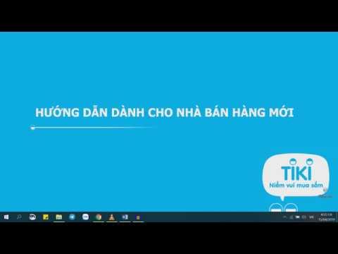 Cách Đăng Bán Sản Phẩm Trên Tiki 2019 - Dễ Nhất - Nhanh Chóng Nhất - Mr. D TV