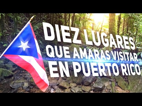 Los Mejores Diez Lugaro que Amaras Visitar en Puerto Rico - (Top 10) - Resultados Elecciones