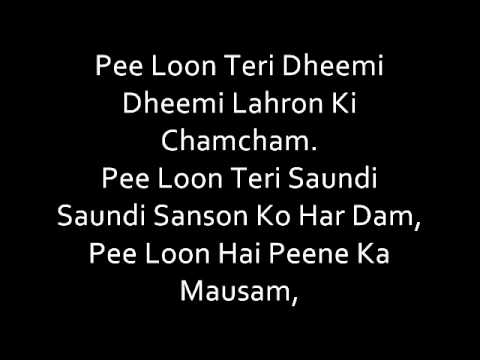 PEE LOON(ONCE UPON A TIME IN MUMBAI)SONG WITH LYRICS.wmv