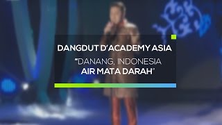 Danang, Indonesia - Air Mata Darah (D'Academy Asia 10 Besar Group B Result Show)