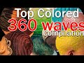 The Best Colored / Dyed 360 Waves on Instagram 2019 Compilation