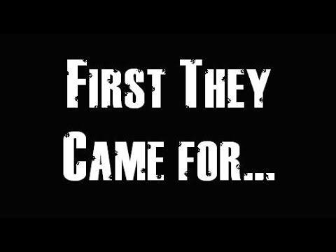 First They Came For...