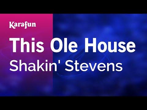 Karaoke This Ole House - Shakin' Stevens *