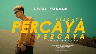 Percaya Percaya Percaya   Dycal (official Music Mp3)