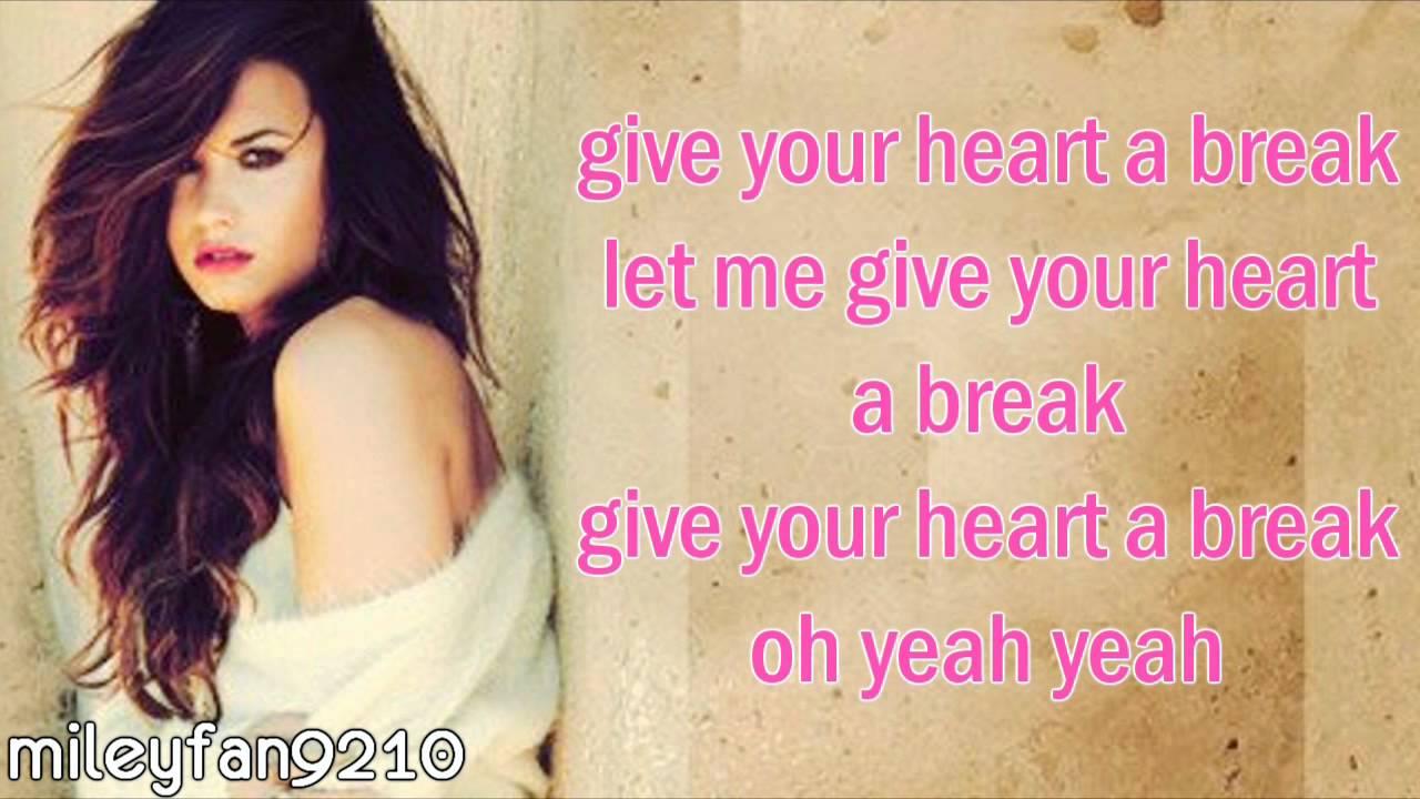 Give Your Heart a Break - Demi Lovato lyrics - YouTube