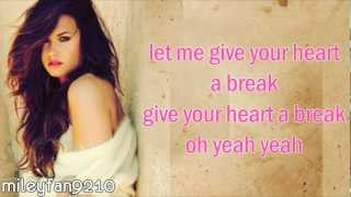 Demi Lovato - Give Your Heart A Break & Fix A Heart (LYRICS)