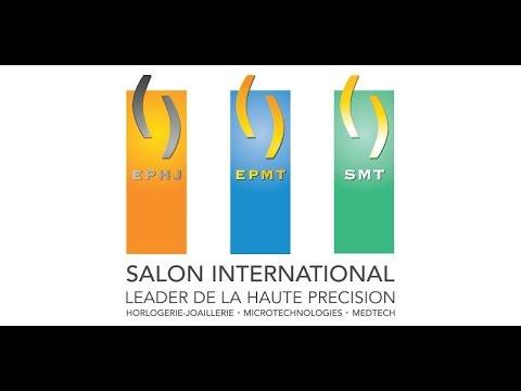 Salon EPHJ EPMT SMT 2017 à Palexpo - Genève