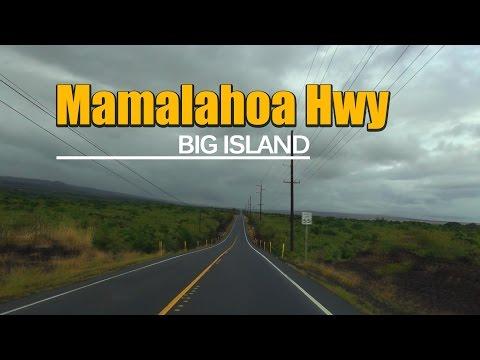 Mamalahoa Hwy - Drive from Punalu'u Bake Shop to Black Sand Beach Big Island, Hawaii