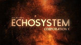 Corporation X - Skylar Cahn Dramatic Instrumental (Echosystem)