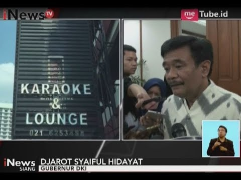 Pasca Penangkapan Indra J. Piliang, Djarot Akan Tutup Karaoke Diamond - iNews Siang 15/09
