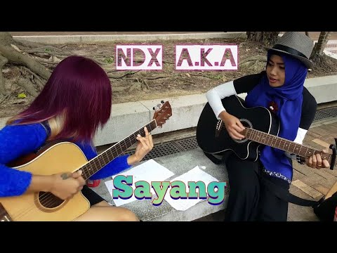 NDX A.K.A ~ SAYANG Acoustic Cover