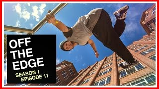 London Is Real - Off The Edge: A Freerunning Web Series (Ep. 11)