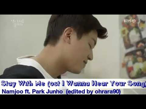 Download Stay With Me - Namjoo ft. Park Junho  ost I Wanna Hear Your Song  Mp4 baru