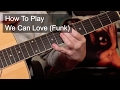watch he video of 'We Can Funk (Love)' Prince Guitar Lesson