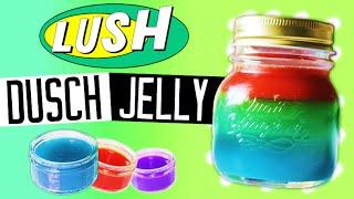 DIY LUSH Dusch Jelly EINFACH selber machen!