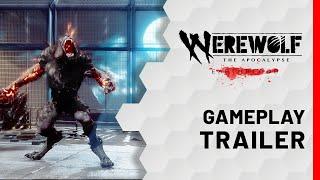 Werewolf: The Apocalypse - Earthblood | Gameplay Trailer
