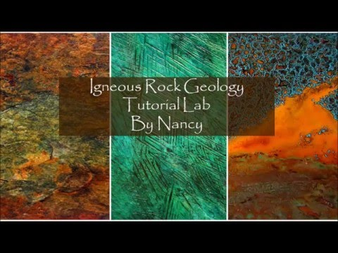 """Igneous Rocks"" By Nancy/ Geology Lab"