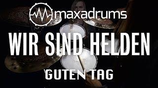 WIR SIND HELDEN - GUTEN TAG (Drum Cover + Transcription / Sheet Music)