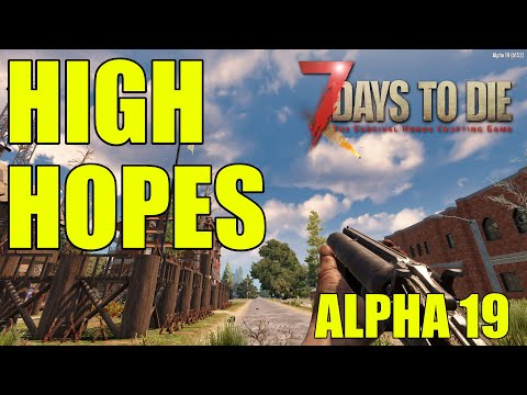 7 Days To Die Alpha 19 |  Base Day One | Ep 2