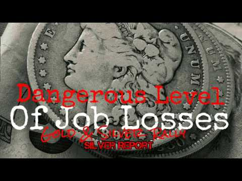 Silver and Gold Rally Mass Layoff's Stock Market Tremor from Jobs Report Economic Collapse 2017!