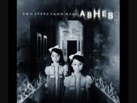 Two Steps from Hell Ashes Exhumed