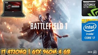 Battlefield 1 Gameplay - GTX 960M 4 GB ASUS ROG Laptop