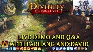 Divinity: Original Sin Enhanced Edition - Live Demo and Q&A with David and Farhang!