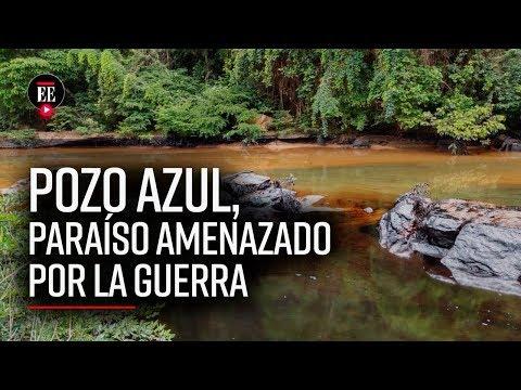 Pozo Azul: ¿Por qué el ELN puso en riesgo este paraíso natural? | Noticias | El Espectador