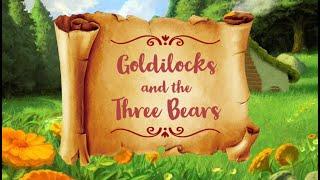 Goldilocks and the Three Bears - a Virtual Musical!