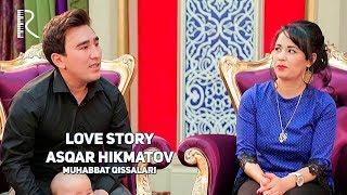 Love story - Asqar Hikmatov (Muhabbat qissalari)