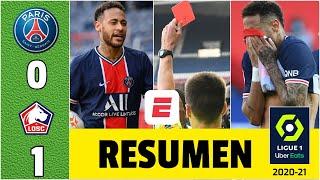 PSG 0-1 Lille. ¡PARA el OLVIDO! Neymar expulsado. Paris pierde y se queda sin el liderato. | Ligue 1