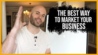 BEST Way To Marketing Your Business and Brand Online
