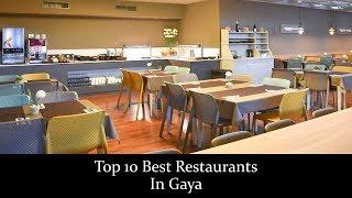 Top 10 Best Restaurants In Gaya