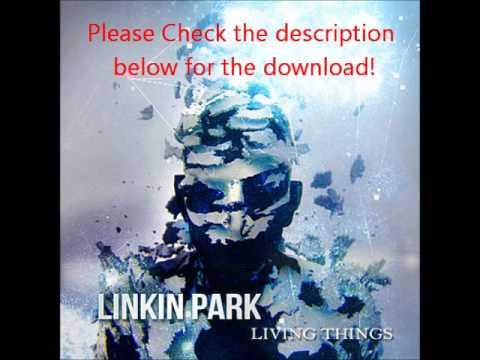 Linkin Park - Living Things FULL Album Download!