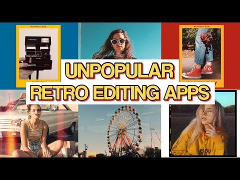 UNPOPULAR RETRO EDITING APPS // Part 2 (Vintage, Boho,Aesthetic