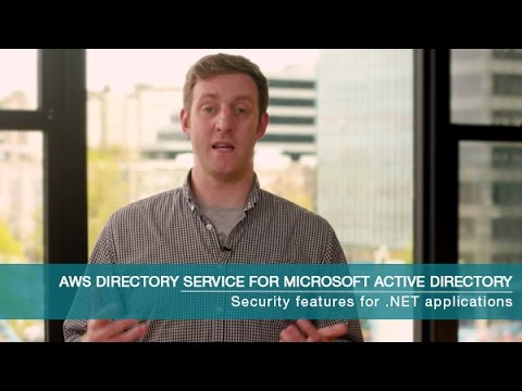 Run More Types of .NET Workloads Using AWS Directory Service for Microsoft Active Directory
