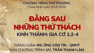 HTTL PHƯƠNG HÒA - Chương trình thờ phượng Chúa - 09/08/2020